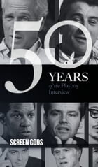 Screen Gods: The Playboy Interview: 50 Years of the Playboy Interview by Al Pacino