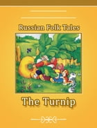 The Turnip by Russian Folk Tales