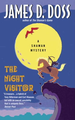 Book The Night Visitor: A Shaman Mystery by James D. Doss