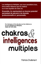 Chakras & intelligences multiples by Patricia Chaibriant