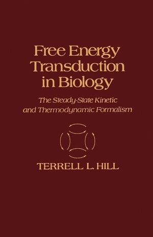 Free Energy Transduction in Biology: The Steady-State Kinetic and Thermodynamic Formalism