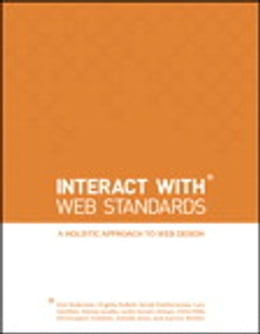 Book InterACT with Web Standards: A holistic approach to web design: A holistic approach to web design by Erin Anderson