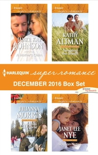 Harlequin Superromance December 2016 Box Set: A Mother's Claim\Christmas with Carlie\Tempting the…