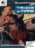 9791186505762 - Edgar Rice Burroughs, Oldiees Publishing: Book of Science Fiction, Fantasy and Horror: The Gods of Mars - 도 서