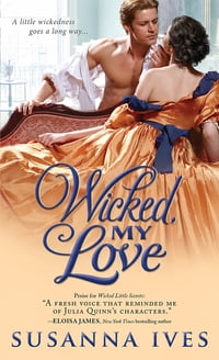 Wicked, My Love: a smart and funny Victorian romance