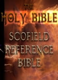 The Holy Bible: Scofield Reference Bible