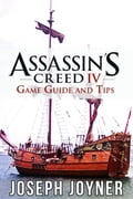 Assassin's Creed 4 Game Guide and Tips efb97470-a823-43f8-9a4d-dd1006eb529d