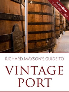 Richard Mayson's guide to vintage port