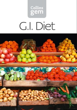 Book GI: How to succeed using the Glycemic Index diet (Collins Gem) by Collins