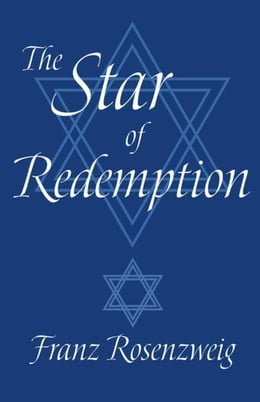 Book The Star of Redemption by Rosenzweig, Franz