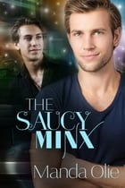 The Saucy Minx by Manda Olie