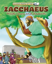 Zacchaeus Meets Jesus and Repents