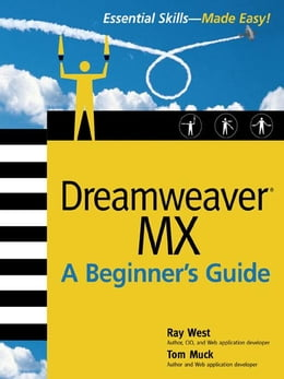 Book Dreamweaver MX: A Beginner's Guide by West, Ray