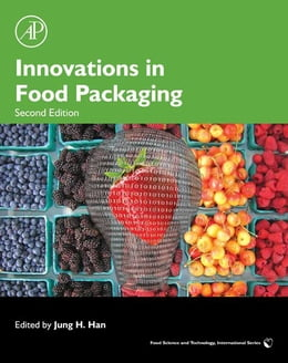 Book Innovations in Food Packaging by Jung H. Han
