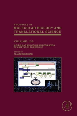 Book Molecular and Cellular Regulation of Adaptation to Exercise by Claude Bouchard