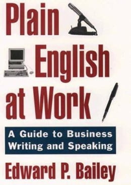 Book The Plain English Approach to Business Writing by Edward P. Bailey, Jr.