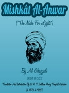 The Mishkat Al-Anwar by Al-Ghazzali