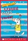 Louie Takes the Stage! (Unicorn in New York #2) Cover Image