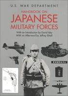 Handbook on Japanese Military Forces by David Isbey