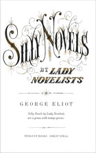 Silly Novels by Lady Novelists by George Eliot