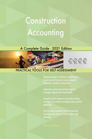 Construction Accounting A Complete Guide - 2021 Edition by Gerardus Blokdyk