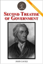 Second Treatise of Government - (FREE Audiobook Included!) by WILLIAM J. LOCKE