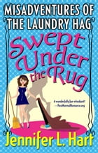 The Misadventures of the Laundry Hag: Swept Under the Rug: Book 2 in the Misadventures of the…