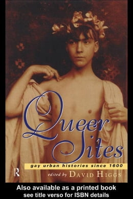 Book Queer Sites by Higgs, David