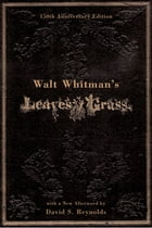 Walt Whitman's Leaves of Grass by Walt Whitman