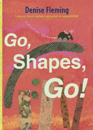 Go,  Shapes,  Go! with audio recording