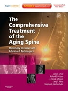 The Comprehensive Treatment of the Aging Spine: Minimally Invasive and Advanced Techniques - Expert…