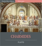 Charmides (Illustrated Edition) by Plato