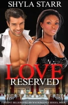 Love Reserved by Shyla Starr