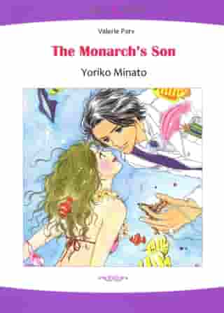 The Monarch's Son (Mills & Boon Comics): Mills & Boon Comics by Valerie Parv