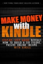 Make Money Online With Kindle by SoftTech