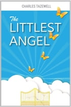 The Littlest Angel (UK Edition) by Charles Tazewell