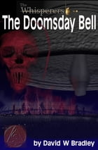 The Whisperers The Doomsday Bell by David W Bradley