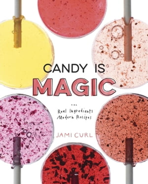 Candy Is Magic Real Ingredients,  Modern Recipes