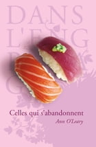Celles qui s'abandonnent by Ann O'LEARY