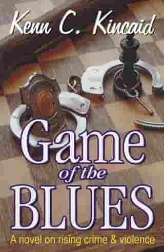 Game Of The Blues by Kenn C. Kincaid