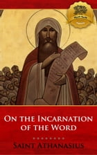 On the Incarnation of the Word (De Incarnatione Verbi Dei) by St. Athanasius, Wyatt North