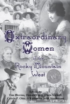 Extraordinary Women of the Rocky Mountain West