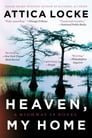 Heaven, My Home Cover Image