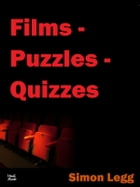 Films - Puzzles - Quizzes: On a Kobo by Simon Legg