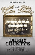 Raich Carter and Peter Doherty: Derby County's Perfect Partnership 85c959e8-f04f-40b3-a754-1fbb65afcc9f