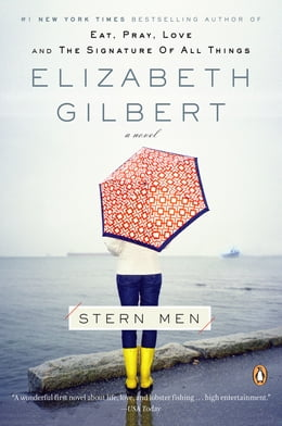 Book Stern Men: A Novel by Elizabeth Gilbert
