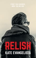 Relish by Kate Evangelista