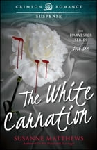 The White Carnation by Susanne Matthews