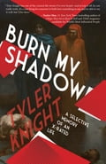 Burn My Shadow 0f85582c-b481-47b6-bf06-d594bcf9d21e