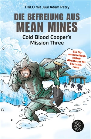Die Befreiung aus Mean Mines: Cold Blood Cooper's Mission Three by THiLO